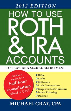 How to use Roth and IRA accounts to provide for a secure retirement book cover